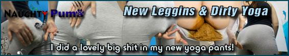 New Leggins & Dirty Yoga